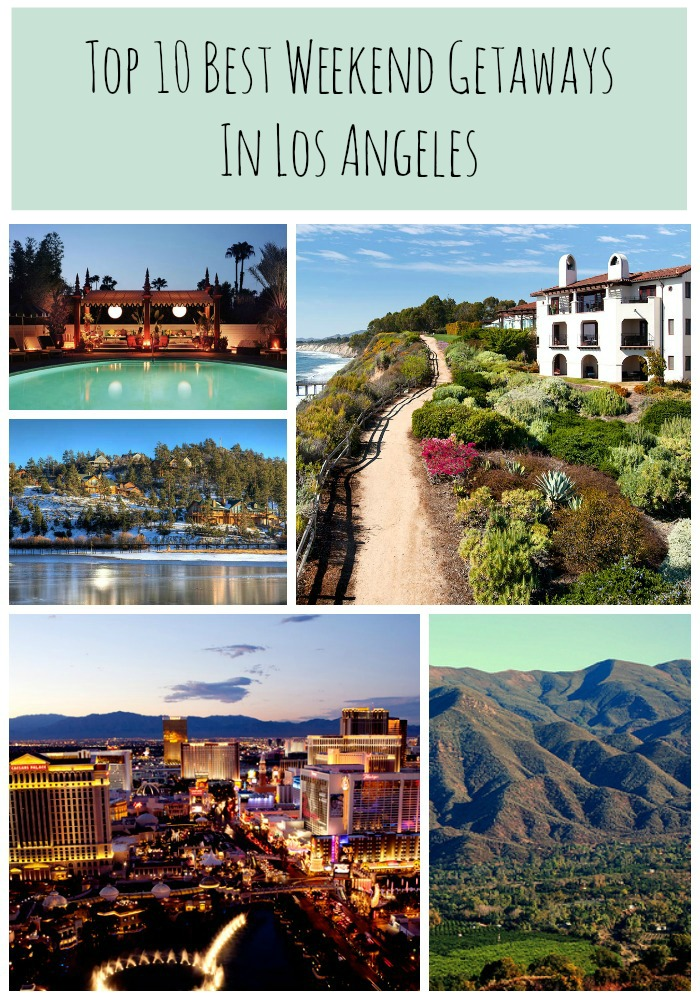Top 10 best weekend getaways in los angeles we design la for Los angeles weekend getaways